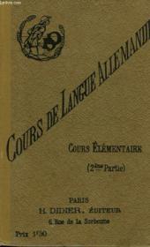 Cours De Langue Allemande (Cours Elementaire, Deuxieme Partie) - Couverture - Format classique