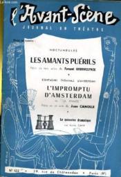 L'AVANT-SCENE JOURNAL DU THEATRE N° 132 - NOCTAMBULES: LES MANATS PUERILS, pièce en 3 actes de Fernand Crommelynck - Couverture - Format classique