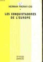 Les Conquistadores De L'Europe - Couverture - Format classique