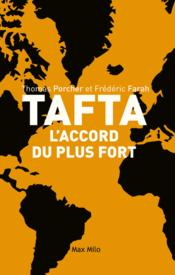 Vente  L'accord du plus fort ; les dessous de tafta  - Thomas Porcher - Frederic Farah