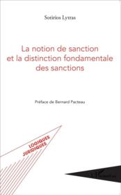 Vente  Notion de sanction et la distinction fondamentale des sanctions  - Sotirios Lytras - Bernard Pacteau