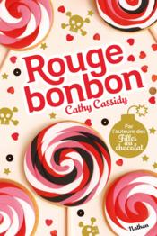 Vente  Rouge bonbon  - Cathy Cassidy