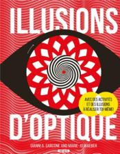 Vente livre :  Illusions d'optique  - Waeber Marie-Joe - Gianni A. Sarcone - Marie-Joe Waeber