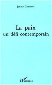 La paix, un défi contemporain - Intérieur - Format classique