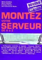 Montez votre serveur de a a z - Couverture - Format classique