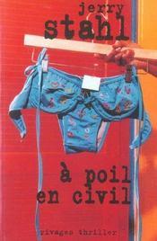 A Poil En Civil - Intérieur - Format classique