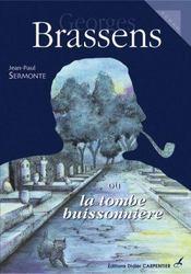 Brassens ou la tombe buissonnière - Intérieur - Format classique
