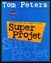 Peters ; Super Projet - Intérieur - Format classique