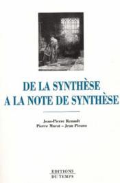 De la synthèse à la note de synthèse - Couverture - Format classique