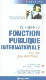 Intégrer la fonction publique internationale (4e édition) - Intérieur - Format classique