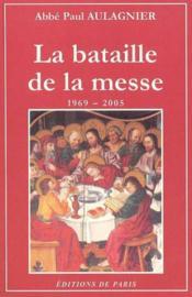Bataille De La Messe - Couverture - Format classique