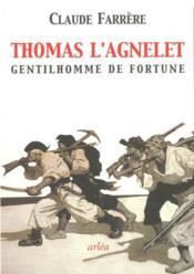 Thomas l'agnelet ; gentilhomme de fortune - Couverture - Format classique