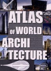Vente  Atlas of world architecture  - Chris Van Uffelen - Markus Sebastian Braun