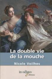 La double vie de la Mouche - Couverture - Format classique