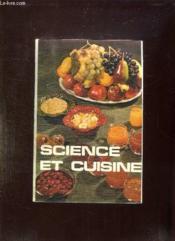 Science Et Cuisine Deuxieme Partie. Recettes De Cuisine Vegetarienne. - Couverture - Format classique