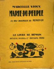 Marie Du Peuple. 36 Bois Originaux De Renefer. Le Livre De Demain N° 103. - Couverture - Format classique