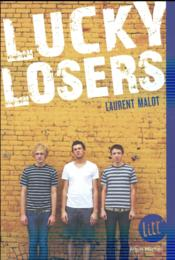 Vente  Lucky losers  - Laurent Malot