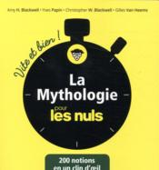 Vente livre :  La mythologie pour les nuls  - Gilles Van Heems - Christopher W. Blackwell - Yves-Denis Papin - Amy Hackney Blackwell