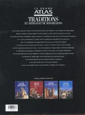 Le grand atlas traditions et artisanat de nos regions - 4ème de couverture - Format classique