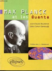 Max Planck et les quanta - Couverture - Format classique