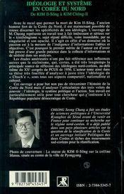 Ideologie Et Systeme En Coree Du Nord : De Kim Il-Song A Kim Chong-Il - 4ème de couverture - Format classique