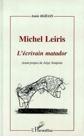 Michel Leiris, L'Ecrivain Matador - Intérieur - Format classique