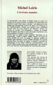 Michel Leiris, L'Ecrivain Matador - 4ème de couverture - Format classique