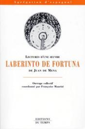 Lectures d'une oeuvre ; laberinto de fortuna de Jean de Mena - Couverture - Format classique