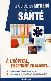 Le guide des métiers de la santé (4e édition) - Intérieur - Format classique