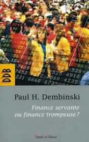 Finance servante ou finance trompeuse ? - Intérieur - Format classique