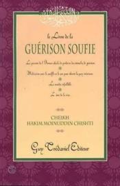 Livre De La Guerison Soufie (Le) - Couverture - Format classique