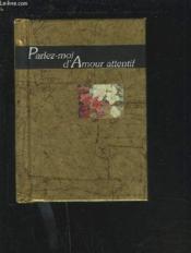 Parlez-Moi D'Amour Attentif - Couverture - Format classique
