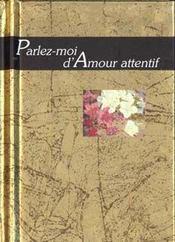 Parlez-Moi D'Amour Attentif - Intérieur - Format classique
