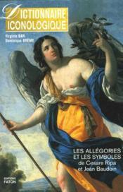 Dictionnaire iconologique ; les allégories et les symboles de Cesare Ripa et Jean Baudoin ; coffret - Couverture - Format classique