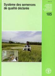 Systeme des semences de qualite declaree consultations d'experts. rome, 5-7 mai 2003 (production veg - Couverture - Format classique