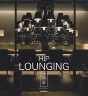 Vente livre :  Hip lounging ; Japan  - Nepilly Ellen