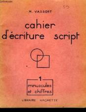 Cahier D'Ecriture Script - Minuscules Et Chiffres - Couverture - Format classique