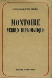 Montoire. Verdun Diplomatique. Le Secret Du Marechal. - Couverture - Format classique