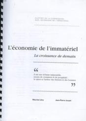 Rapport De La Commission Sur L'Economie De L'Immateriel. La Croissance De Demain. - Couverture - Format classique