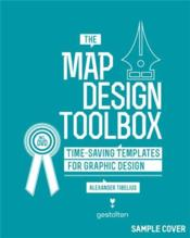 Vente livre :  The map design toolbox /anglais  - Tibelius