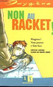 Non Au Racket ! - Couverture - Format classique