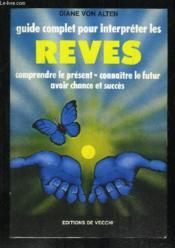 Guide Complet Pour Interpreter Les Reves - Couverture - Format classique