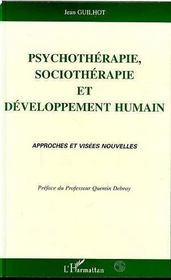 Psychotherapie, Sociotherapie Et Developpement Humain - Intérieur - Format classique