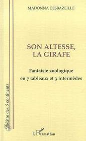 Son altesse la girafe ; fantaisie zoologique en 7 tableaux et 3 intermèdes - Intérieur - Format classique