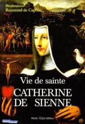 Vie de sainte Catherine de Sienne - Couverture - Format classique