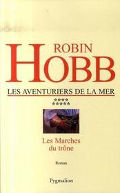 Les Aventuriers De La Mer T.9 ; Les Marches Du Trone - Intérieur - Format classique
