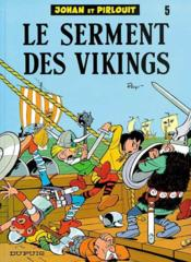 Johan et Pirlouit t.5 ; le serment des vikings - Couverture - Format classique