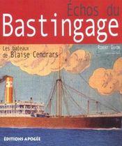 Echos du bastingage ; le bateau de blaise cendrars - Intérieur - Format classique
