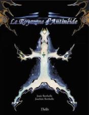 Le royaume d'antinéide - Couverture - Format classique
