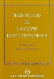 Perspectives De L'Analyse Institutionnelle - Couverture - Format classique